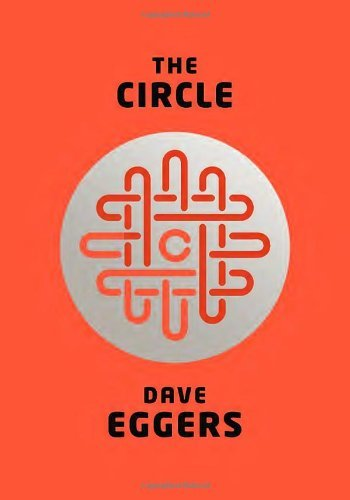 [ THE CIRCLE (NEW) ] Eggers, Dave (AUTHOR ) Oct-08-2013 Hardcover