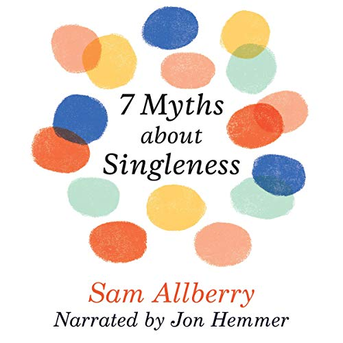 7 Myths About Singleness audiobook cover art