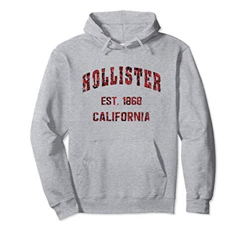 Hollister, California Home Souvenir . EST. 1868 Sudadera con Capucha