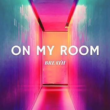 On My Room