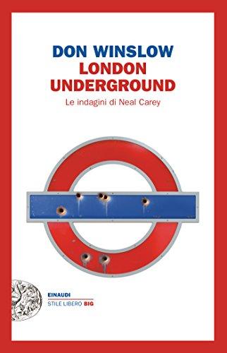 London Underground (Le indagini di Neal Carey Vol. 1)