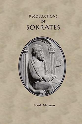 The Recollections of Sokrates PDF Books