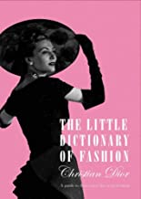 The Little Dictionary Of Fashion. A Guide To Dress Sense For Every Woman