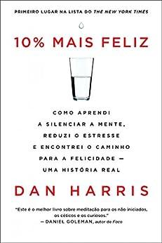 10% mais feliz por [Dan Harris]