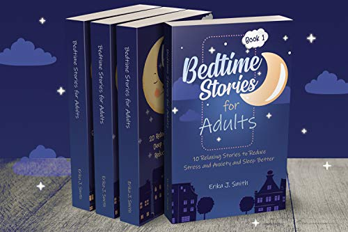 Bedtime Stories for Adults: This Book Includes 4 Manuscripts: 60 Relaxing Stories that will help you Fall Asleep. Give up Stress and Anxiety and Rediscover ... Serenity to Rest Well (English Edition)