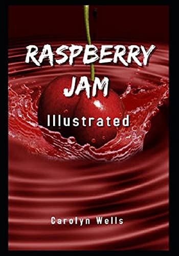 Raspberry Jam Illustrated (English Edition)