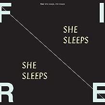 fire she sleeps