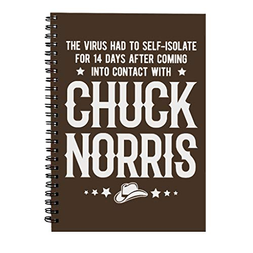 The Virus Self Isolated After Meeting Chuck Norris Spiral Notebook