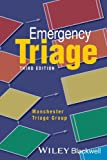 Emergency Triage: Manchester Triage Group (Advanced Life Support Group)