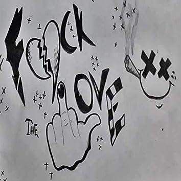 Fuck the Love