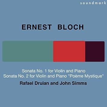 Ernest Bloch: Sonata No. 1 for Violin and Piano & Sonata No. 2 for Violin and Piano (Poème Mystique)
