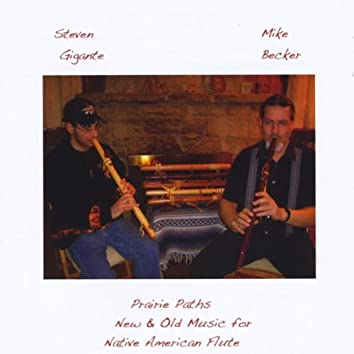 Prairie Paths:  New & Old Music for Native American Flute (Revised Edition)