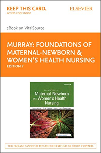 Foundations of Maternal-Newborn & Women's Health Nursing - Elsevier eBook on VitalSource (Retail Access Card) download ebooks PDF Books