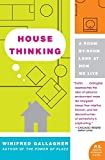 House Thinking: A Room-by-Room Look at How We Live (P.S.)
