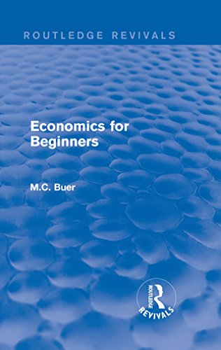 Routledge Revivals: Economics for Beginners (1921) (English Edition)