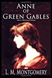 Anne of Green Gables (Classic Illustrated Edition)