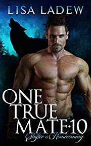 One True Mate 10: Shifter's Homecoming