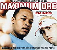 Maximum Dre
