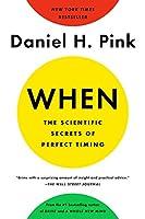 WHEN: THE SCIENTIFIC SECRETS