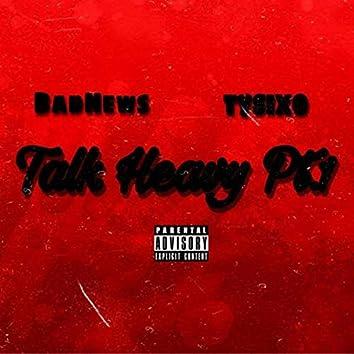 Talk Heavy Pt.1