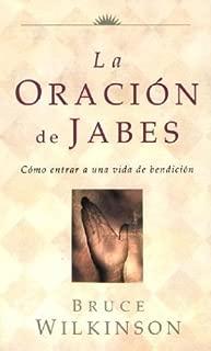 La Oracion de Jabes: Como Entrar a Una Vida De Benedicion (Big Truths in Small Books) (Spanish Edition)