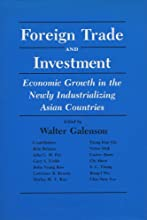 Foreign Trade and Investment: Economic Development in the Newly Industrializing Asian Countries
