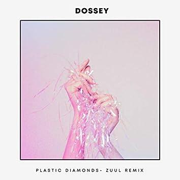 Plastic Diamonds (ZUUL Remix)