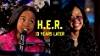 H.E.R. 13 Years Later