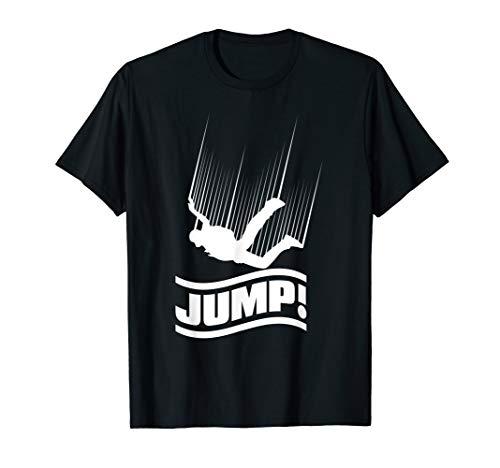Skydive Fallschirmsprung Gleitschirm Freifall Jump T-Shirt