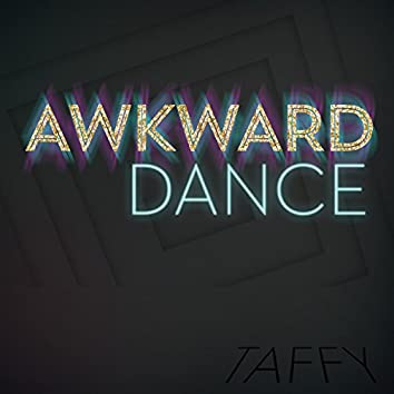The Awkward Dance