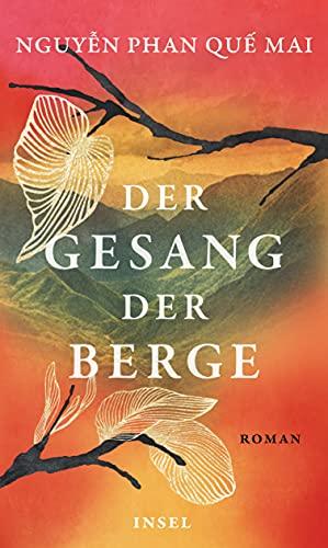 Buchseite und Rezensionen zu 'Der Gesang der Berge: Roman' von Nguyễn Phan Quế Mai