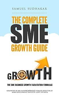 The Complete SME Growth Guide: SME Business Growth Facilitation Formulas