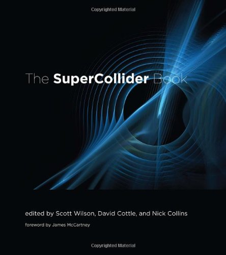 Supercollider Book (Mit Press)