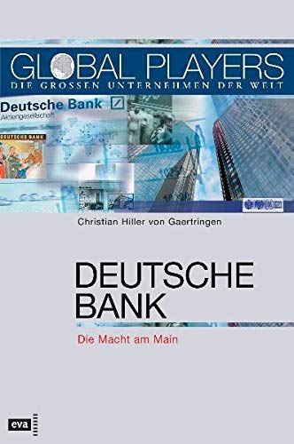 Deutsche Bank: Die Macht am Main