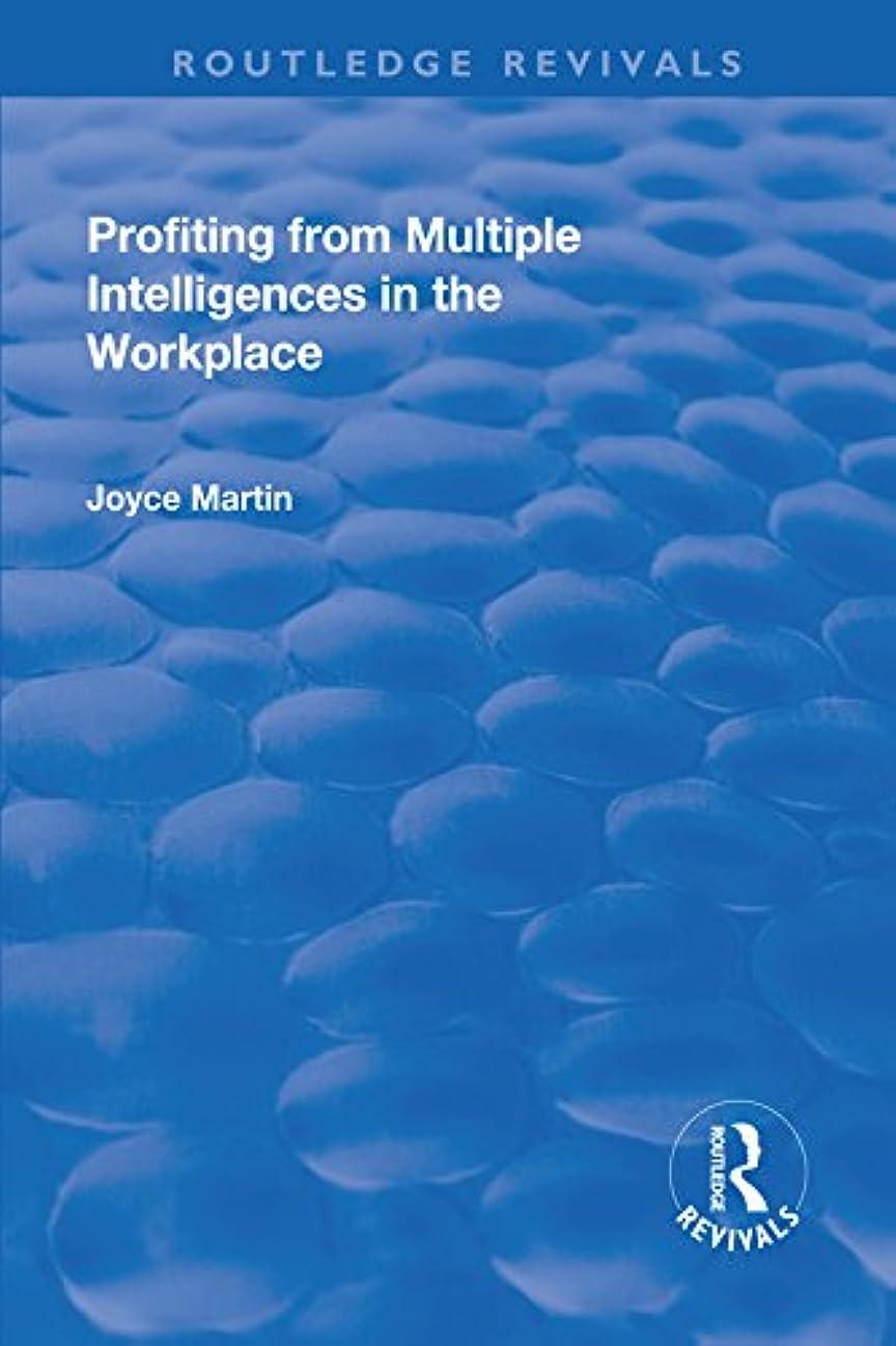 カルシウム団結するチャペルProfiting from Multiple Intelligences in the Workplace (English Edition)