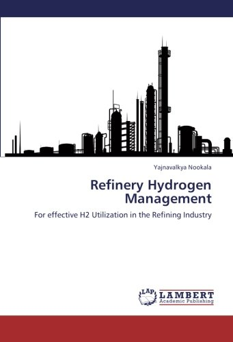 Refinery Hydrogen Management: For effective H2 Utilization in the Refining Industry