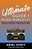 The Ultimate Guide to Music Publicity