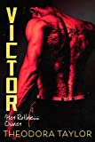 Victor: Her Ruthless Owner: The VICTOR Trilogy Book 2 [50 Loving States, Rhode Island] (Ruthless Triad)