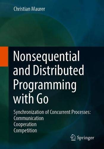 Nonsequential and Distributed Programming with Go Front Cover