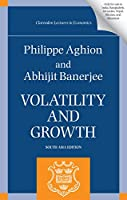 Volatility and Growth: Clarendon Lectures in Economics