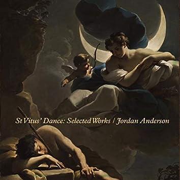 St Vitus' Dance: Selected Works