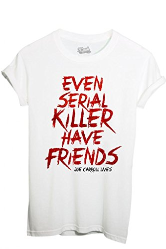 MUSH T-Shirt Even Serial Killer Have Friends Joe Carroll Lives The Following - Film By Dress Your Style - Homme-S Blanc
