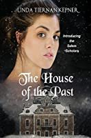 The House of the Past