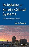 Reliability of Safety-Critical Systems: Theory and Applications