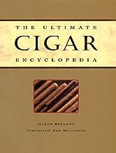The Ultimate Cigar Encyclopedia