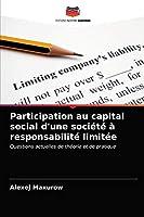 Participation au capital social d'une société à responsabilité limitée