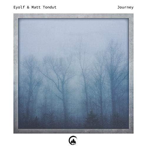 Eyolf & Matt Tondut