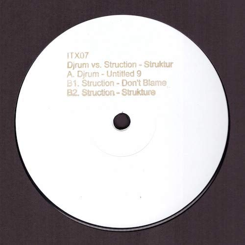 DJ Rum vs. Struction - Struktur - Ilian Tape - ITX07
