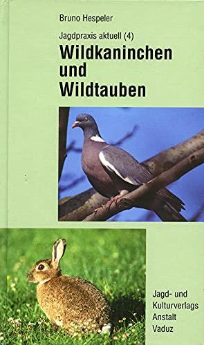 Wildkaninchen und Wildtauben. Die kleine Niederjagd