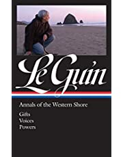 Ursula K. Le Guin: Annals of the Western Shore (Loa #335): Gifts / Voices / Powers (Library of America)